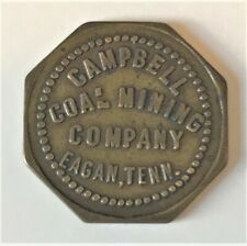CAMPBELL COAL MINING COMPANY 10 cent COAL SCRIP of EAGAN, TN near JELLICO, TN