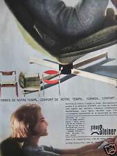 PUBLICITÉ SIÈGES STEINER FORMES DE NOTRE TEMPS 1963 - ADVERTISING
