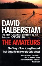 The Amateurs: The Story of Four Young Men and Their Quest for an Olympic Gold Me