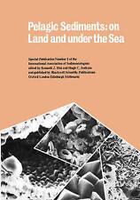 Pelagic Sediments (International Association Of Sedimentologists Series), Unknow