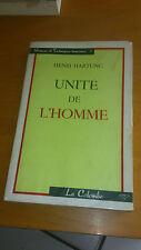 Unite de l'homme - Henri Hartung - La colombe (1 janvier 1963)