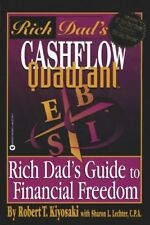 Rich Dads Cashflow Quadrant: Rich Dads Guide to