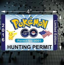 INDIVIDUALLY NUMBERED Pokemon GO Hunting Permit Sticker- Stocking Stuffer!!