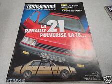 L AUTO JOURNAL 1985 N° 21 LA R21 PULVERISE LA 18 RENAULT 5 GTD BMW *