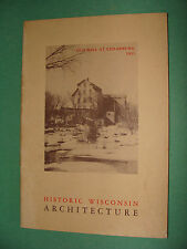 Historic Wisconsin Architecture 1st Ed 1960 History Guide Book by Perrin