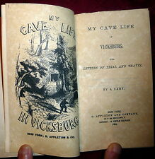 Cave Life in Vicksburg, 1864 1stEd Civil War Siege, Mrs. Loughborough