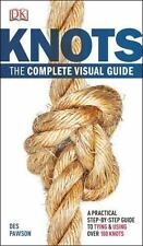 Knots: The Complete Visual Guide (Paperback or Softback)