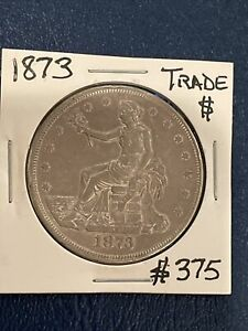 1873 P US Silver Trade Dollar $1 Type Coin Up For Auction! Take A 👀