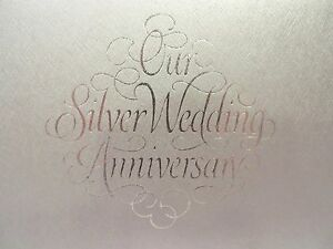 OUR SILVER ANNIVERSARY GUEST BOOK