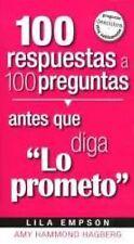 100 Respuestas Antes Que Diga Lo Prometo (Spanish Edition)-ExLibrary