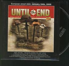 UNTIL THE END The Blind Leading The Lost  HARDCORE PUNK PROMO CD ALBUM **