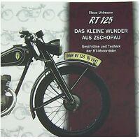 Buch RT 125 DKW, IFA, MZ 1/2/3 Das kleine Wunder aus Zschopau 10. Auflage (2017)