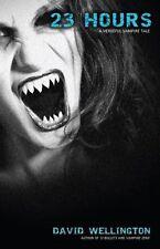 23 Hours: A Vengeful Vampire Tale (Laura Caxton Va