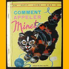 Un Petit Livre d'Or COMMENT APPELER MINET Rojan 1973