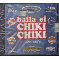 AA.VV. CD Baila El Chiki Chiki Sigillato 8022090403655