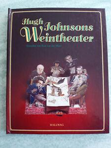 Hugh Johnsons Weintheater -  Informatives Buch mit 3D-Bildern zum Ausklappen