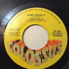 FESTIVALS 45 ♫ Baby Show It /Take Your Time 1970 FUNK SOUL VG/VG+ Vinyl COLOSSUS
