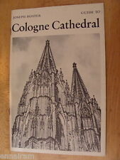 Guide to Cologne Cathedral by Joseph Hoster Germany St Peter's