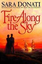 Fire Along the Sky (Donati, Sara) by Donati, Sara