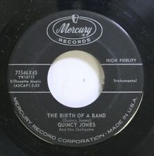 50'S & 60'S 45 Quincy Jones - The Birth Of A Band / A Change Of Pace On Mercury
