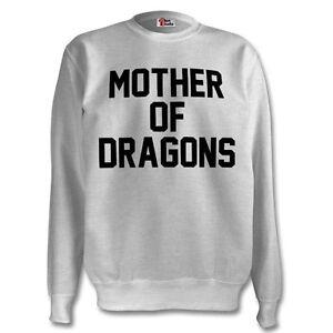 Mother Of Dragons Sweatshirt Unisex Game Of Thrones GOT Daenerys Gift khaleesi