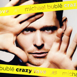 MICHAEL BUBLE ( NEW SEALED CD ) CRAZY LOVE