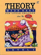 Theory Made Easy for Little Children Level 1 - Lina Ng