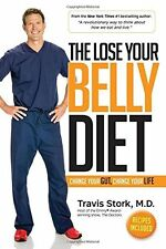 The Lose Your Belly Diet: Change Your Gut, Change Your Life Hardcover