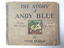 THE STORY OF ANDY BLUE by FRANK GRAHAM ANTIQUE HARDCOVER ILLUSTRATED FIREMAN