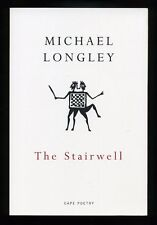 Michael Longley - The Stairwell; SIGNED 1st/1st