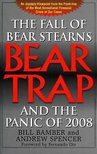 Bear-Trap: The Fall of Bear Stearns and the Panic of 2008-ExLibrary