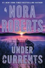 Under Currents by Nora Roberts (Hardcover, 2019)