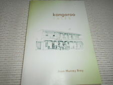 Kangaroo (Valley) Tales - Joan Murray Bray. Signed. Nowra, Berry, Fitzroy Falls