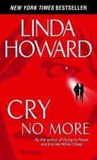 Cry No More by Linda Howard Mass Market Paperback Book (Box-9)