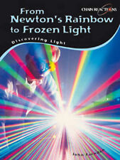 Discovering Light: Newton's Prism to Quantum Computers (Chain Reactions): Newto
