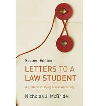 Letters to a Law Student: A guide to studying law at university by Nicholas J. M