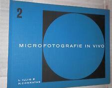 MICROFOTOGRAFIE IN VIVO Del letto capillare animale ed umano L Illig H Conraths