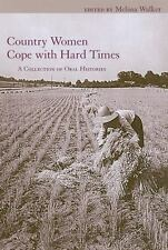 Women's Diaries and Letters of the South: Country Women Cope with Hard Times...