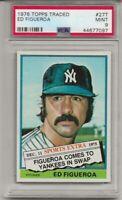 1976 TOPPS TRADED #27T ED FIGUEROA, PSA 9 MINT,  NEW YORK YANKEES, L@@K