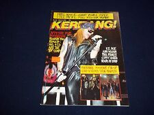 1989 MARCH 4 KERRANG! MAGAZINE - AXL ROSE G'N'R - GREAT MUSIC ISSUE - A 1625