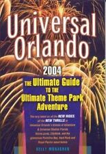 Universal Orlando: The Ultimate Guide to the Ultimate Theme Park Adventure by M