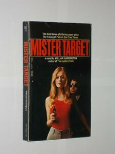 Mister Target By William Harrington. 1st Dell Paperback Printing 1974.