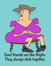 METAL FRIDGE MAGNET Good Friends Like Thighs Stick Together Friend Family Humor