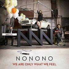 """Nonono - """"We Are Only What We Feel"""" - 2014"""