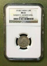 1918-C British India 1/4 Rupee NGC MS61 Sanjay Gandhi Collection KM# 518