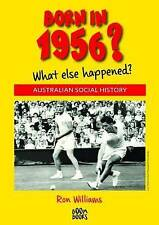 Born in 1956?: What Else Happened? by Ron Williams (Paperback, 2015)