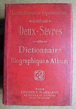 Dictionnaire départemental Biographies & Album photos Deux-Sèvres 1906 Niort