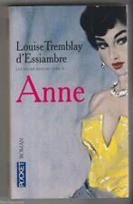 Livre - Louise Tremblay d'Essiambre - Les soeurs Deblois 3 Anne X