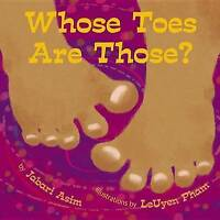 NEW Whose Toes are Those? by Jabari Asim