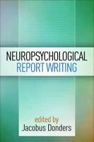 Neuropsychological Report Writing, Paperback by Donders, Jacobus (EDT), ISBN ...